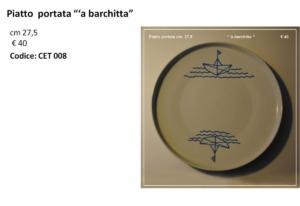 CET 008 Piatto a barchitta