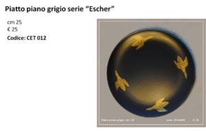 CET 012 Piatto piano grigio Escher