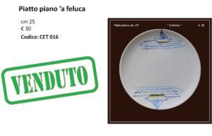CET 016 Piatto piano con feluca