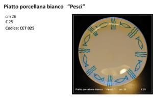CET 025 Piatto porcellana bianco Pesci