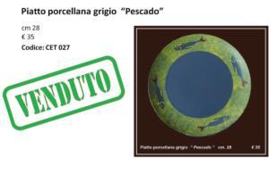 CET 027 Piatto porcellana grigio Pescado