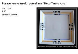 CET 032 Posacenere -vassoio porcellana Deco nero -oro