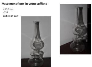 O 072 vaso in vetro soffiato monofiore
